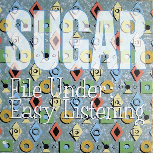 Sugar - File Under: Easy Listening [USED]