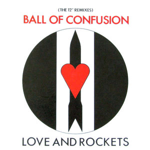 "Love And Rockets - Ball Of Confusion (The 12"" Remixes) [USED]"