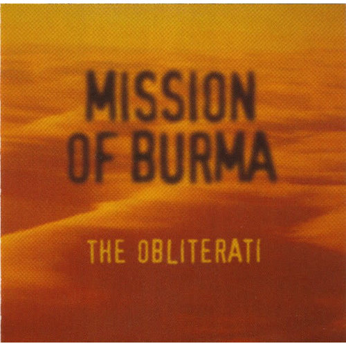 Mission Of Burma - The Obliterati [USED]
