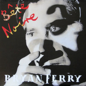 Bryan Ferry - Bête Noire [USED]