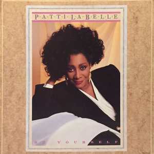 Patti LaBelle - Be Yourself [USED]