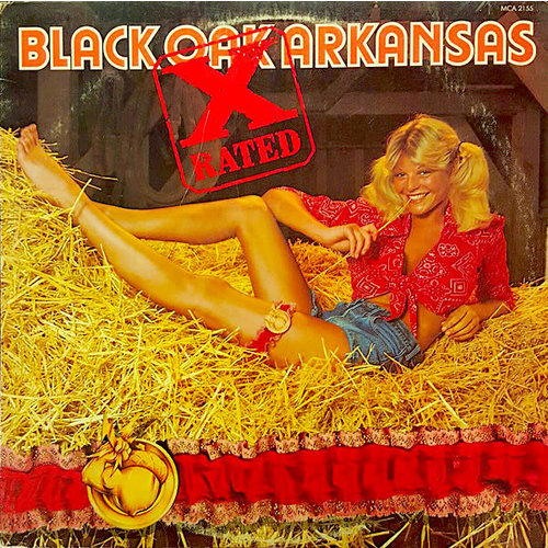 Black Oak Arkansas - X-Rated [USED]