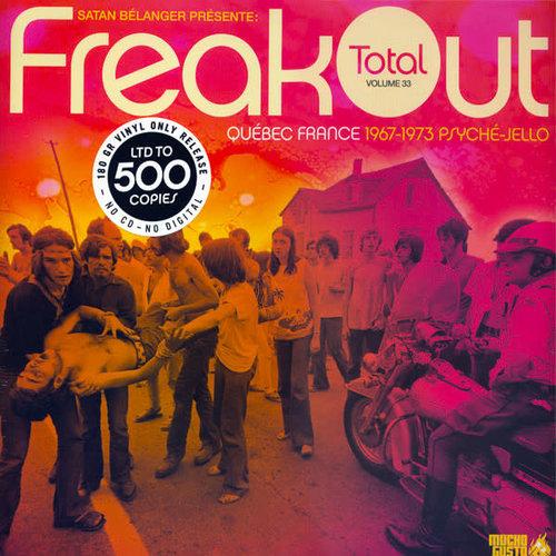 Various - Satan Bélanger Présente: FreakOut Total Volume 33 (Québec France 1967-1973 Psyché-Jello) [USED]