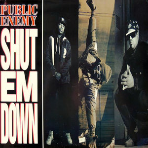 Public Enemy - Shut Em Down [USAGÉ]