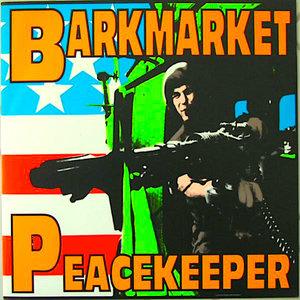 Barkmarket - Peacekeeper [USED]