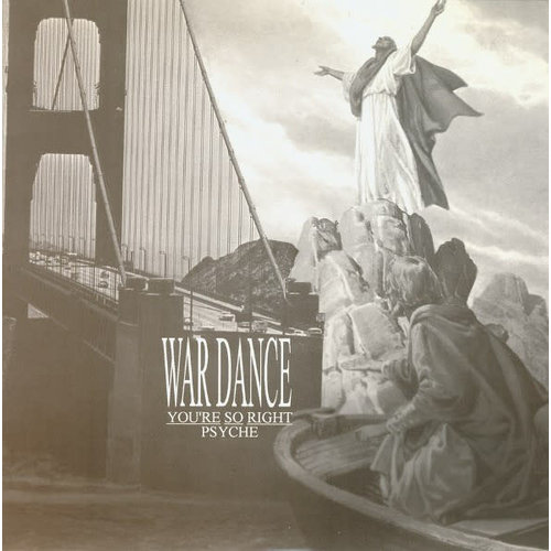 Wardance - You're So Right / Psyche [USED]