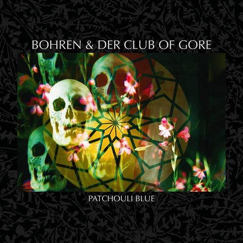 Bohren & Der Club Of Gore - Patchouli Blue  [NEW]