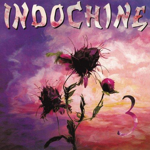 Indochine - 3  [NEW]