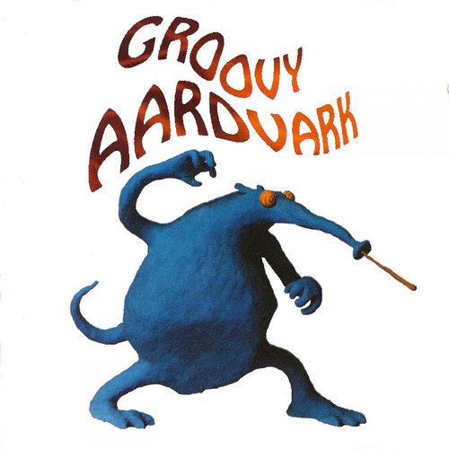 Groovy Aardvark - Eater's Digest  [NEW]