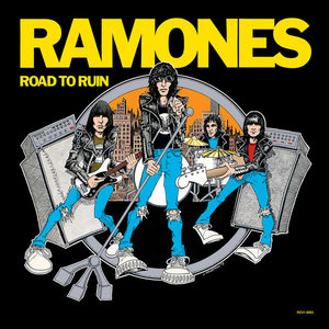 Ramones - Road To Ruin  [NEUF]