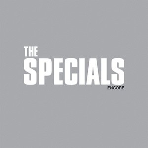 The Specials - Encore  [NEW]