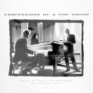 The Style Council - Confessions Of A Pop Group  [NEW]