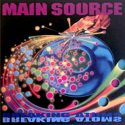Main Source - Breaking Atoms  [NEUF]
