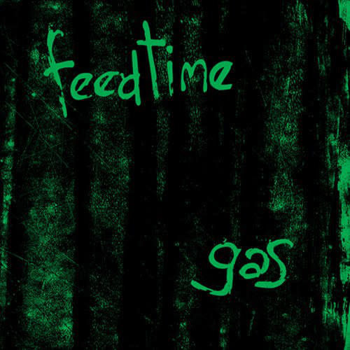 feedtime - Gas  [NEW]