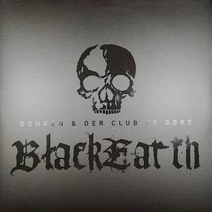Bohren & Der Club Of Gore - Black Earth  [NEW]