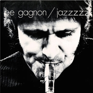 Lee Gagnon - Jazzzzz (Limited Edition) [NEW]
