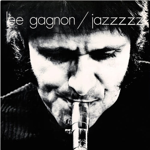 Lee Gagnon - Jazzzzz (Limited Edition) [NEUF]