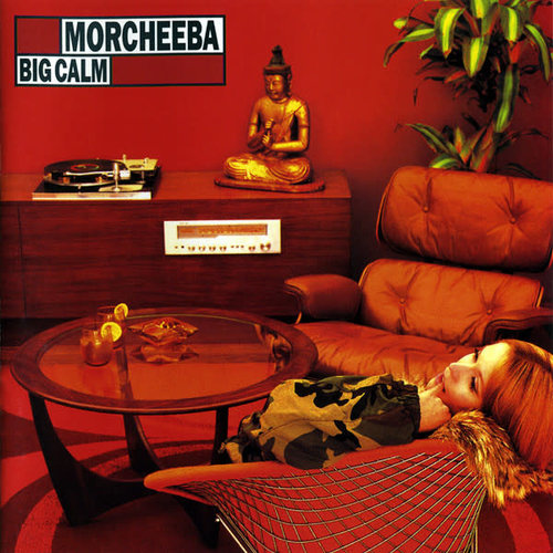 Morcheeba - Big Calm  [NEW]
