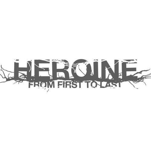 From First To Last - Heroine  [NEW]