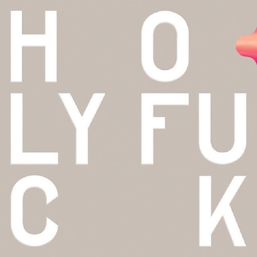 Holy Fuck - Congrats  [NEW]