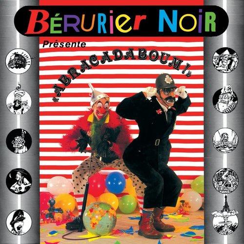 """Bérurier Noir - """"Abracadaboum!""""  [NEW]"""