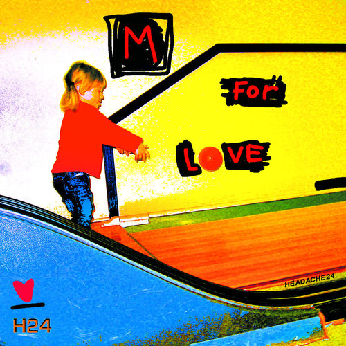 Headache24 - M For Love  [NEUF]
