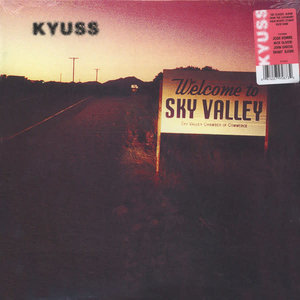 Kyuss - Welcome To Sky Valley [NEUF]