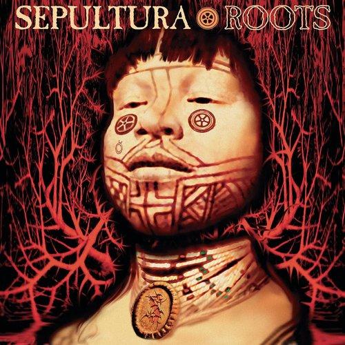 Sepultura - Roots  [NEW]