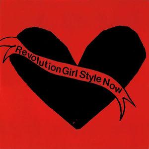 Bikini Kill - Revolution Girl Style Now  [NEW]