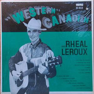 "Rheal Leroux - ""Western"" Canadien [USAGÉ]"