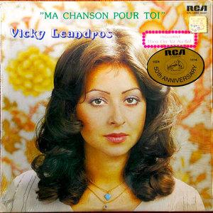 Vicky Leandros - Ma Chanson Pour Toi [USAGÉ]