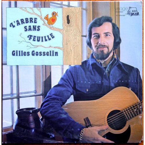 Gilles Gosselin - L'Arbre Sans Feuille [USED]
