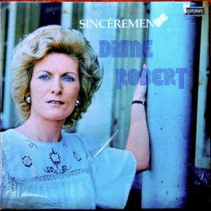 Diane Robert - Sincèrement [USAGÉ]