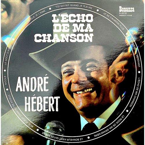 André Hébert - L'Écho De Ma Chanson [USED]