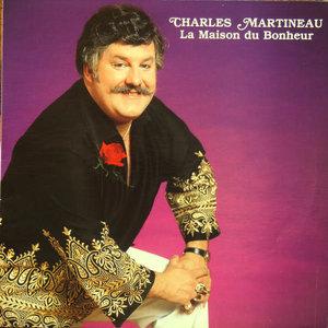 Charles Martineau - La Maison Du Bonheur [USED]