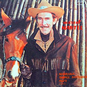 Marcel Martel - Marcel Martel [USAGÉ]