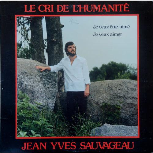 Jean-Yves Sauvageau - Le Cri De L'Humanité [USED]