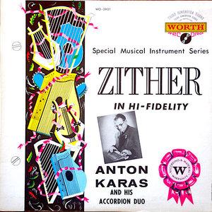 Anton Karas And His Accordion Duo - Anton Karas Plays The Zither [USED]
