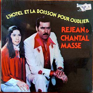 Chantal Et Rejean Massé - L'Hôtel Et La Boisson Pour Oublier [USAGÉ]