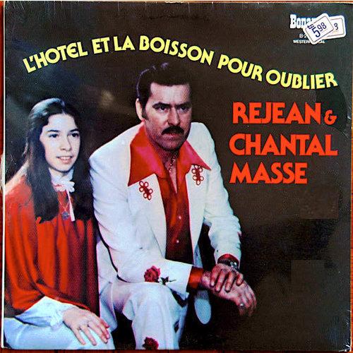 Chantal Et Rejean Massé - L'Hôtel Et La Boisson Pour Oublier [USED]