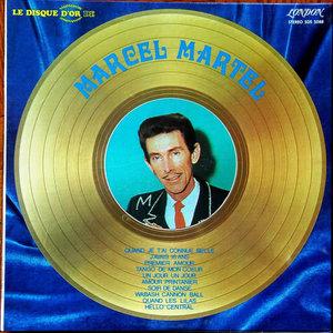 Marcel Martel - Le Disque D'or De Marcel Martel [USED]