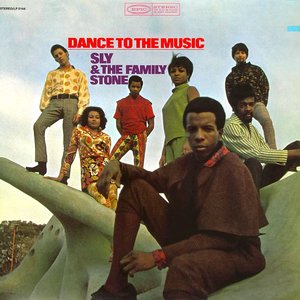 Sly & The Family Stone - Dance To The Music  [NEW]