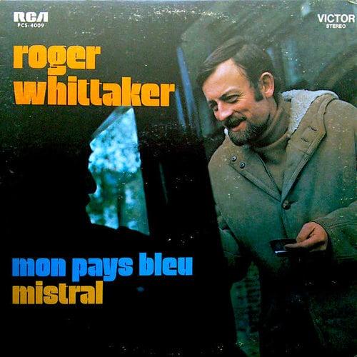 Roger Whittaker - Mon Pays Bleu/Mistral [USED]