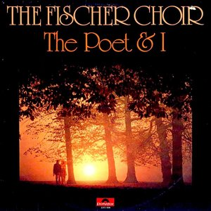 The Fischer Choir - The Poet & I [USED]
