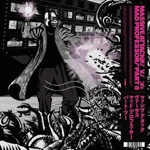 Massive Attack V. Mad Professor - Massive Attack V. Mad Professor Part II (Mezzanine Remix Tapes '98) (Limited Edition) [NEUF]