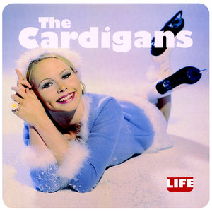 The Cardigans - Life  [NEW]