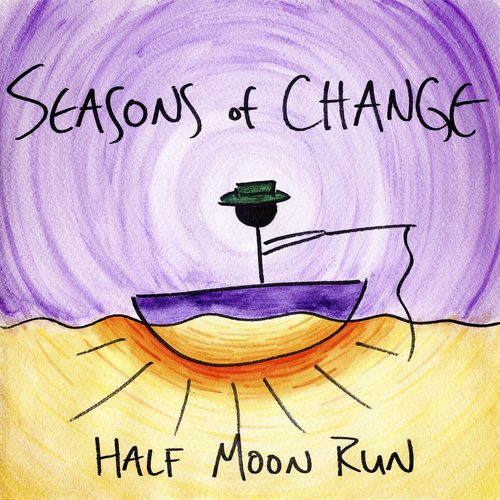 Half Moon Run - Seasons Of Change  [NEW]