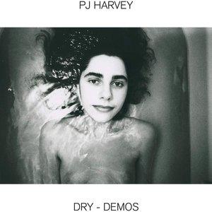 PJ Harvey - Dry - Demos  [NEUF]