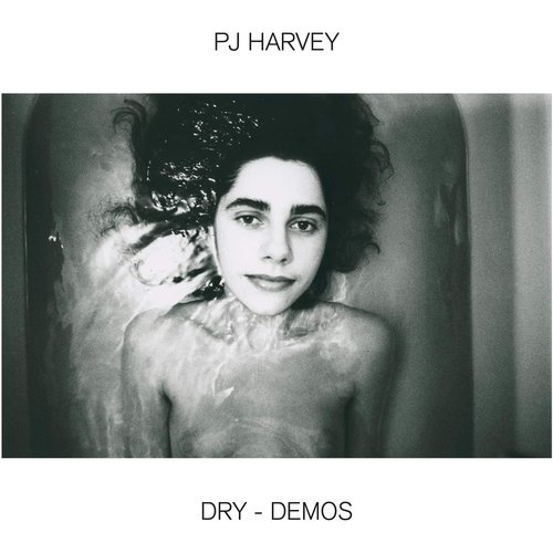PJ Harvey - Dry - Demos  [NEW]