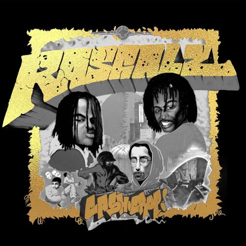 Rascalz - Cash Crop  [NEW]